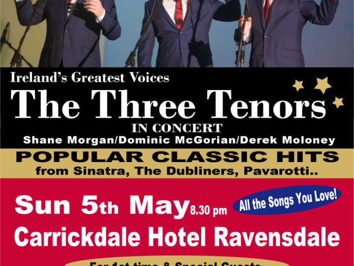 Damhsa and The Three Tenors Ireland!